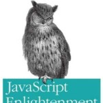 Javascript Enlightenment Review
